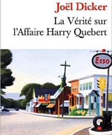<i>La vérité sur l'affaire Harry Quebert</i> <h6>Joël Dicker