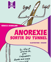 <i>L&rsquo;Anorexie, sortir du tunnel</i> <h6>Rebecca Shankland