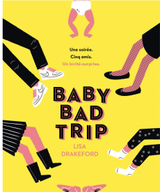 <i>Baby bad trip</i> <h6>Lisa Drakefort