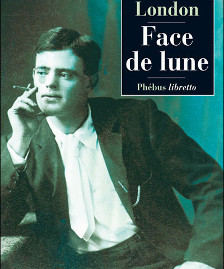 <i>Face de lune</i> <h6>Jack London