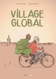 <i>Village global </i> <h6>Damien Geffroy, David Lessault </h6>