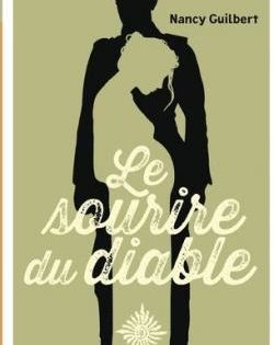 <i>Le Sourire du diable</i> <h6>Nancy Guilbert</h6>