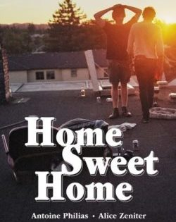 <i>Home sweet home</i> <h6>Antoine Philias, Alice Zeniter</h6>