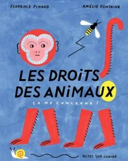<i>Les Droits des animaux</i> <h6>Florence Pinaud</h6>