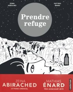 <i>Prendre refuge</i> <h6>Mathias Enard