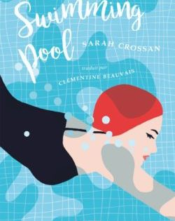 <i>Swimming pool</i> <h6>Sarah Crossan