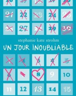 <i>Un jour inoubliable</i> <h6>Stephanie Kate Strohm</h6>