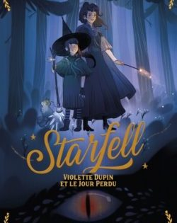 <i>Starfell, T.1</i> <h6>Dominique Valente