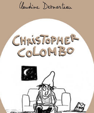 <i>Christopher Colombo</i> <h6>Claudine Desmarteau