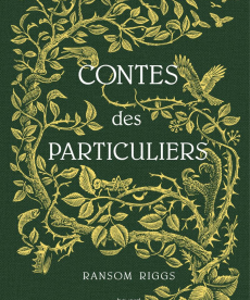 <i>Contes des particuliers</i> <h6>Ransom Riggs