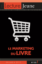 Le marketing du livre <br> <h6>n°152, décembre 2014