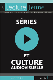Séries et culture audiovisuelle <br> <h6>n°154, juin 2015