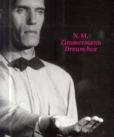 <i>Dream box</i> <h6>N.M. Zimermann