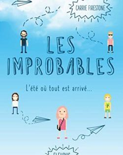<i>Les Improbables</i> <h6>Carrie Firestone</h6>
