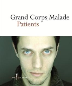 <i>Patients</i> <h6>Grand Corps Malade